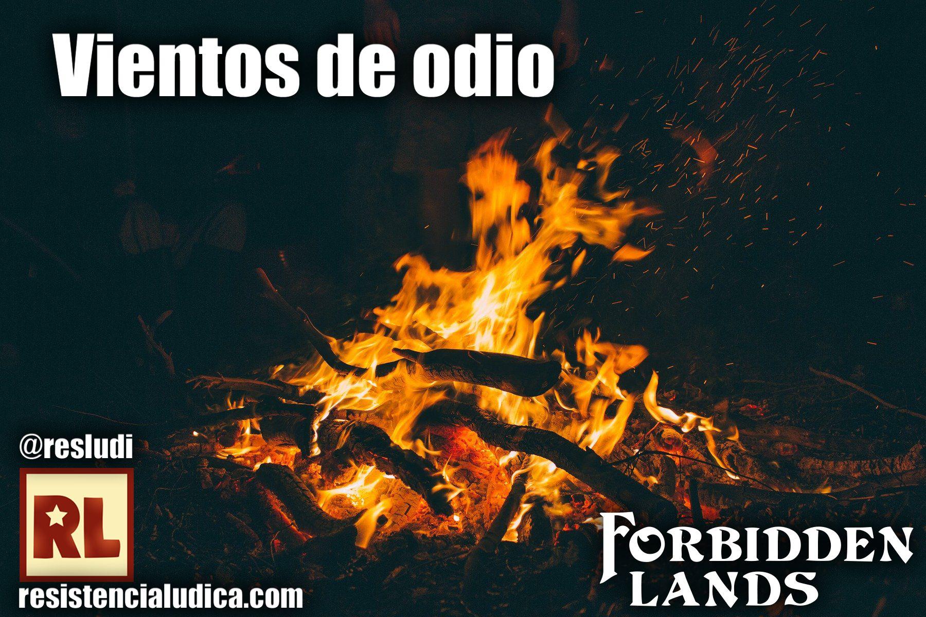 ✣ Vientos de odio (Forbidden Lands)