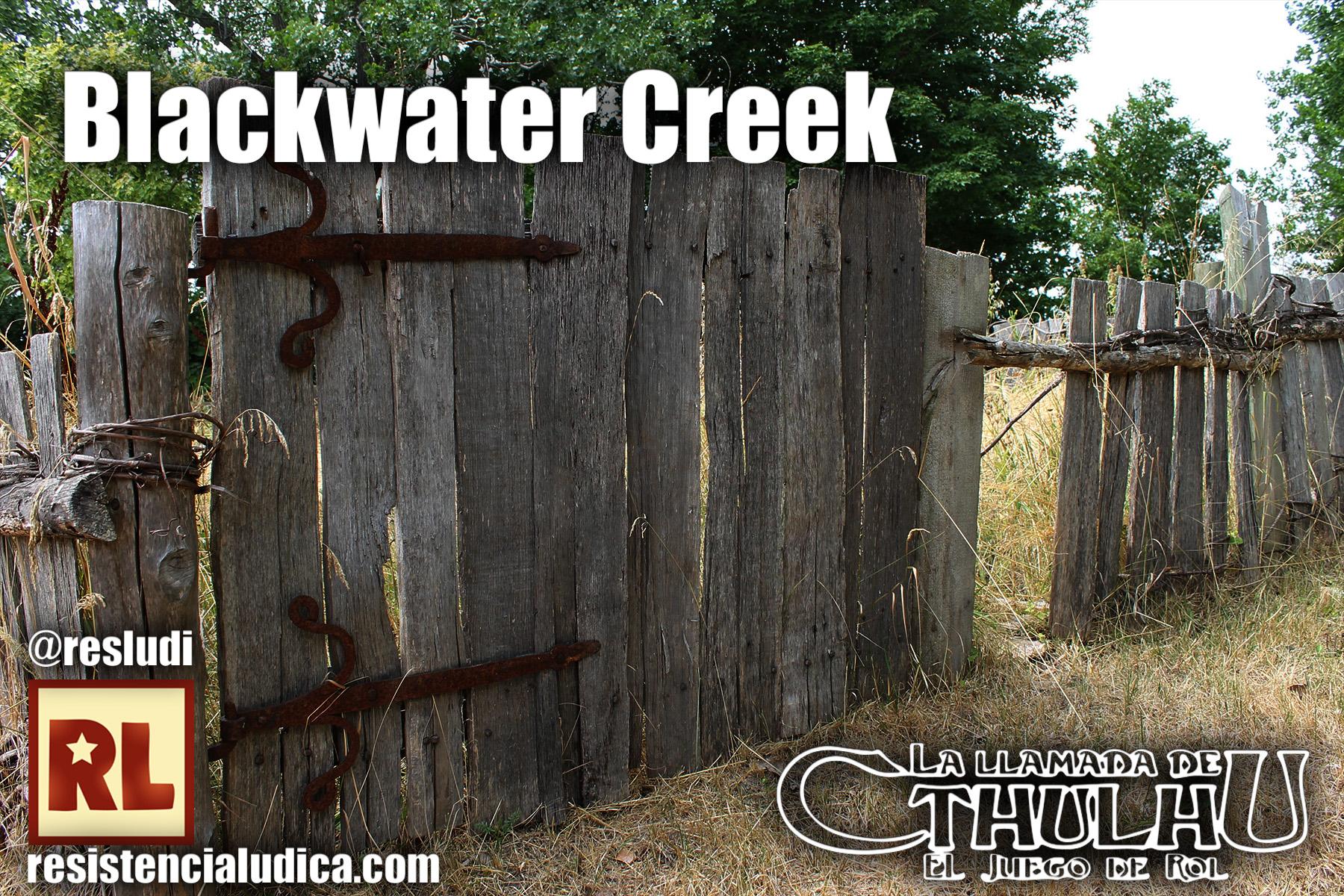Blackwater Creek (La llamada de Cthulhu)